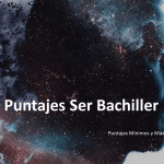 Puntajes Ser Bachiller