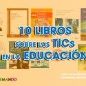 10-Libros-sobre-las-TICs-en-la-educacion
