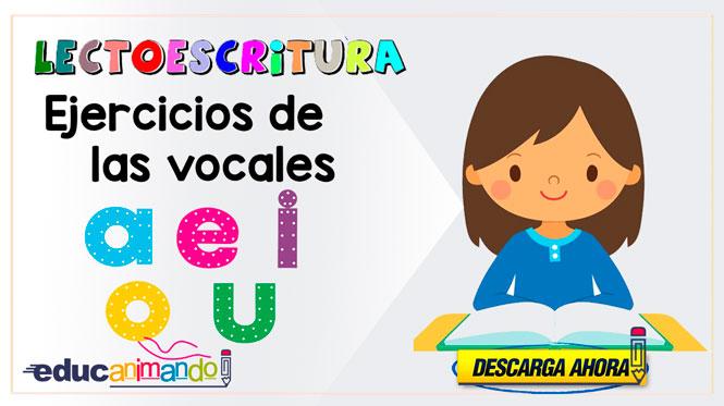 EJERCICIOS DE LECTOESCRITURA LAS VOCALES