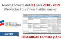 Nuevo Formato del PEI - Proyectos Educativos Institucionales 2018 MinEduc
