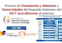 Proceso de Postulación y Admisión a Universidades del Segundo Semestre del 2017 será diferente al anterior