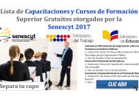 Lista de Capacitaciones y Cursos de Formación Superior Gratuitos otorgados por la Senescyt 2017