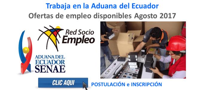 Trabaja en la Aduana del Ecuador - Ofertas de empleo disponibles Agosto 2017