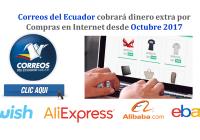 Correos del Ecuador cobrará dinero extra por Compras en Internet desde Octubre 2017