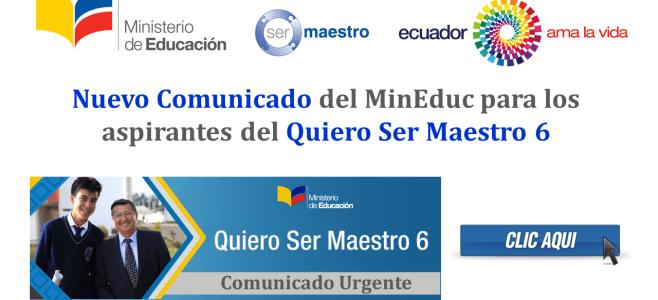 Nuevo Comunicado del MinEduc para los aspirantes del Quiero Ser Maestro 6