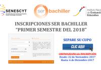 Inscripciones Ser Bachiller del 22 Noviembre al 6 de Diciembre - Primer Semestre del 2018