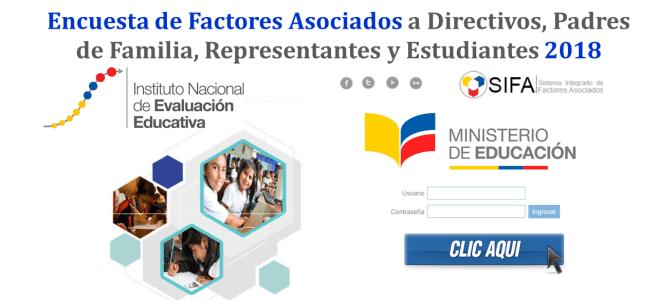 Encuesta de Factores Asociados a Directivos, Padres de Familia, Representantes y Estudiantes 2018