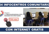 854 Infocentros Comunitarios con acceso a Internet GRATIS