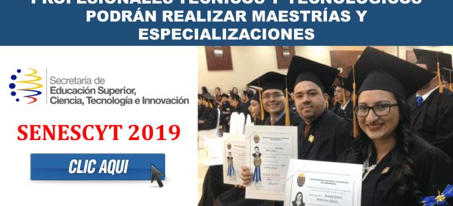 Profesionales Técnicos y Tecnológicos podrán realizar Maestrías y Especializaciones - SENESCYT 2018