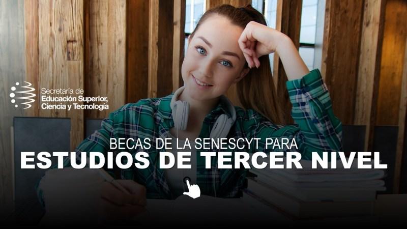 Becas de la Senescyt para Estudios de Tercer Nivel