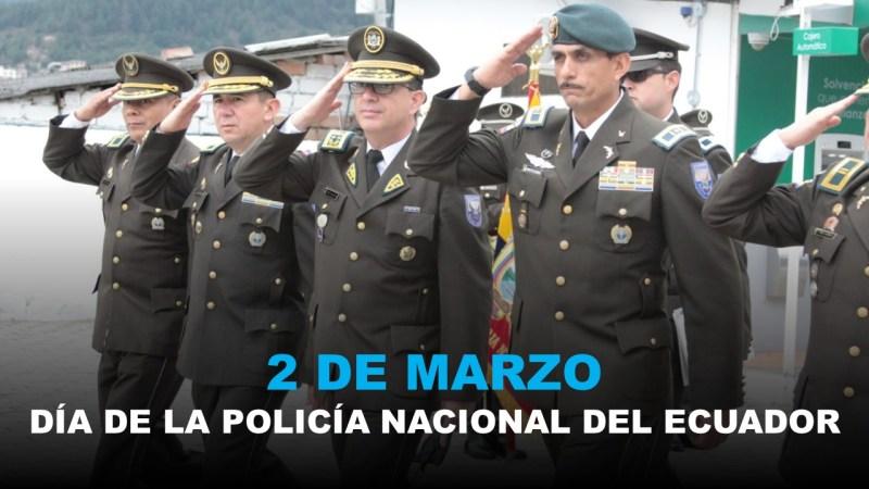 2 de Marzo - Día de la Policía Nacional del Ecuador