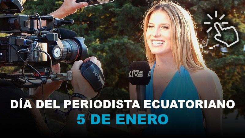Día del Periodista Ecuatoriano - 5 de Enero