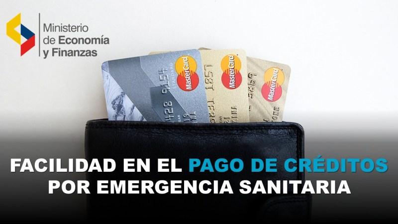 Facilidad en el Pago de Créditos por Emergencia Sanitaria