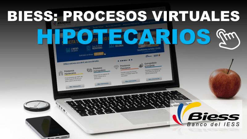 BIESS Procesos Virtuales Hipotecarios