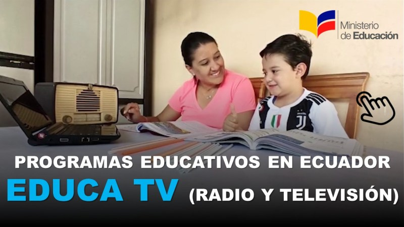 Programas Educativos en Ecuador Educa TV (radio y televisión)