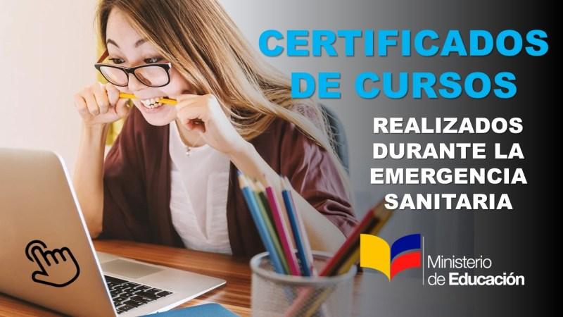 Certificados de Cursos realizados durante la Emergencia Sanitaria