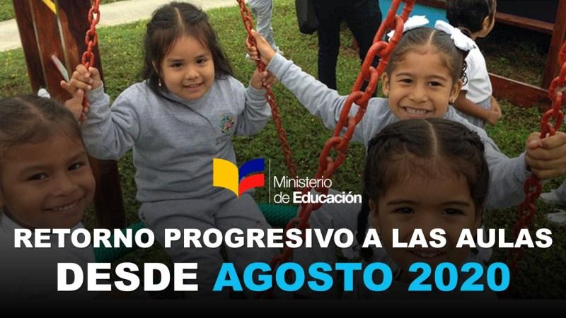 Retorno Progresivo a las Aulas desde Agosto 2020