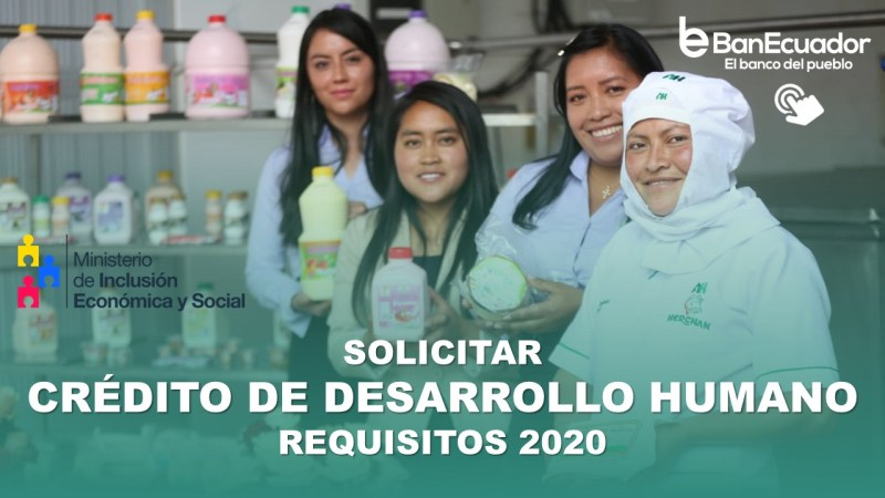 Solicitar Crédito de Desarrollo Humano - Requisitos
