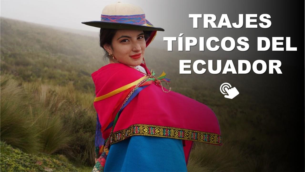 Trajes Tipicos Del Ecuador Por Regiones