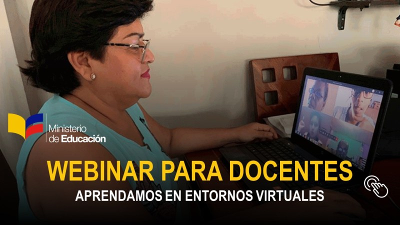 Webinar para Docentes - Aprendamos en entornos virtuales