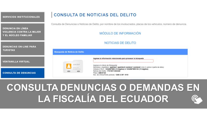 Consulta Denuncias o Demandas en la Fiscalía del Ecuador