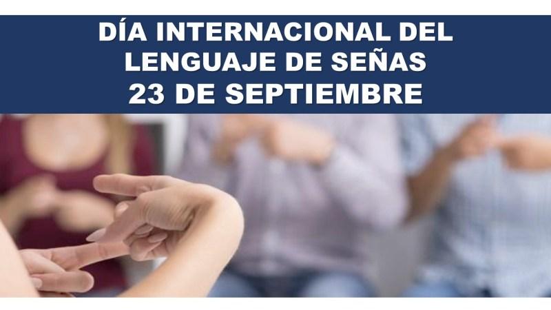 Día Internacional del Lenguaje de Señas 23 de Septiembre