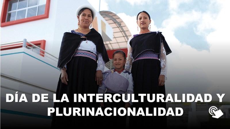 Día de la Interculturalidad y Plurinacionalidad