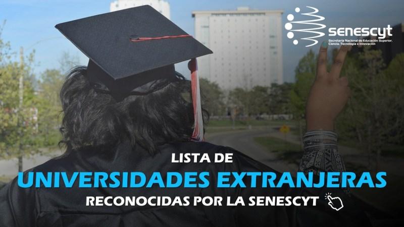 Lista de Universidades Extranjeras reconocidas por la Senescyt