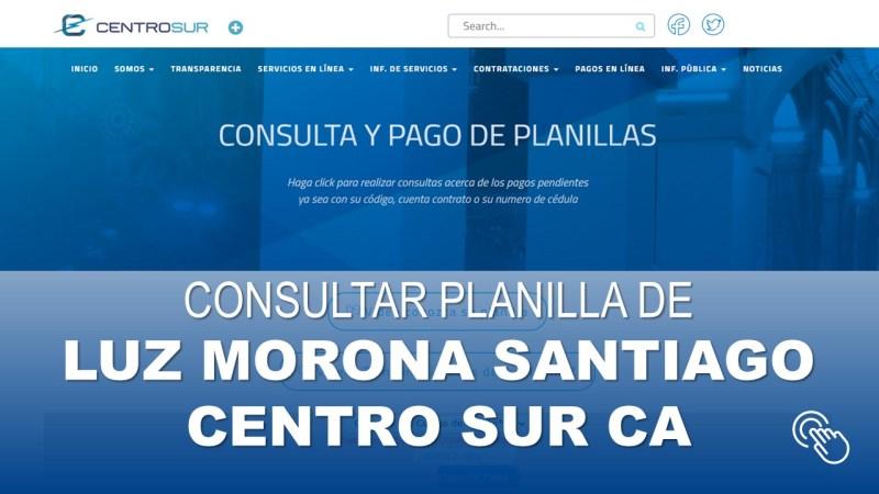 Consultar Planilla de Luz Morona Santiago CENTRO SUR CA