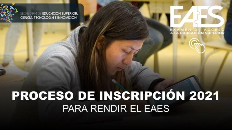 Proceso de Inscripción para rendir el EAES 2021