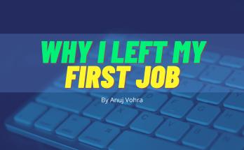 Anuj Vohra First Job Experience