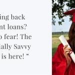 """ Paying back student loans- Have no fear! The Financially Savvy Latina is here! """