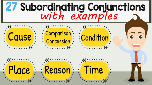Types of Conjunctions in English 2 - Subordinating Conjunctions