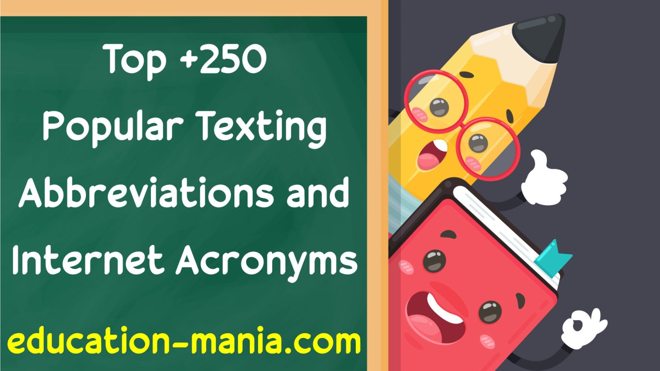 Top 250+ Popular Texting Abbreviations and Internet Acronyms