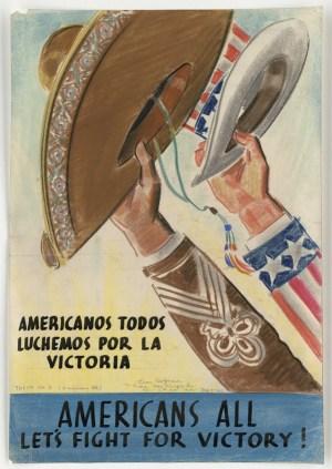 Poster reading: Americanos Todos Luchemos Por La Victoria: Americans All Let's Fight For Victory!