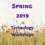 Image of wheat and poppies with text Spring 2019 Technology Workshops