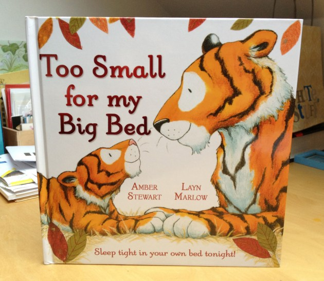 Too Small For My Big Bed UK hardback