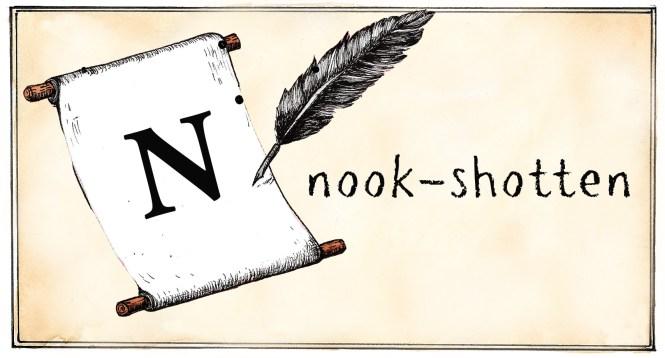 N - nook-shotten