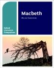 Oxford Literature Companions: Macbeth, includes key quotations