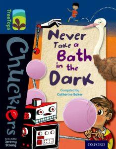 Never Take a Bath in the Dark cover