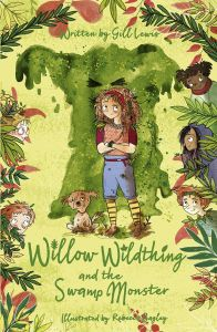 Willow Wildthing and the Swamp Monster jacket image