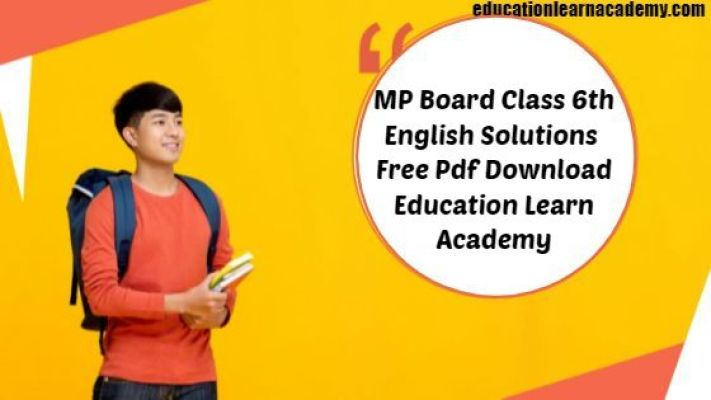 MP Board Class 6th General English Solutions