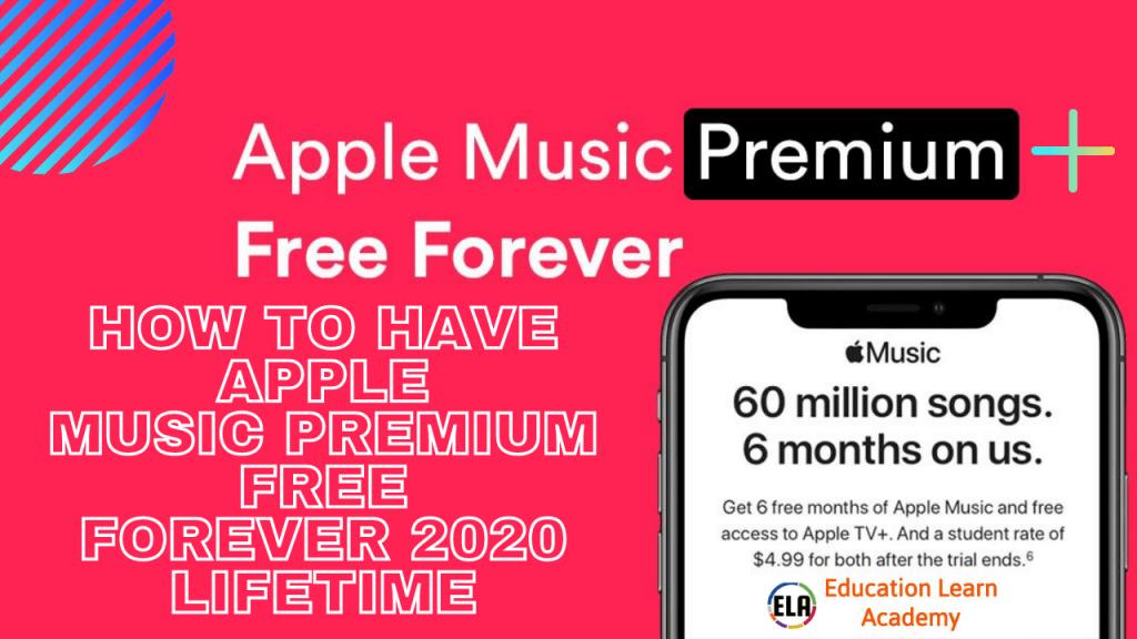 Apple Music Premium Free Forever