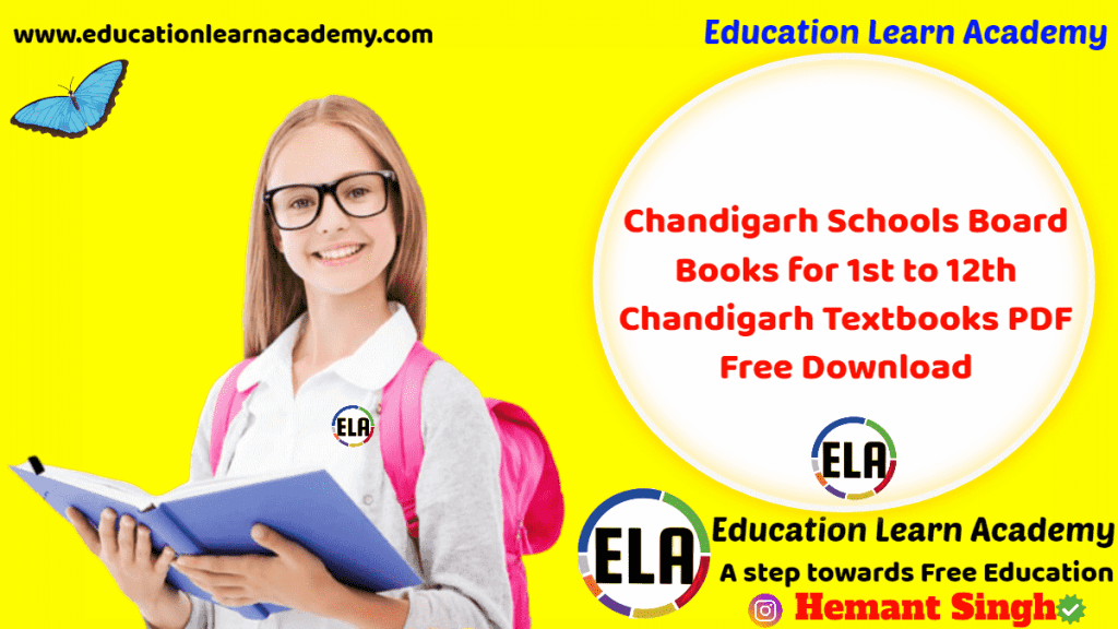 Chandigarh Schools Board Books for 1st to 12th Chandigarh Textbooks PDF Free Download