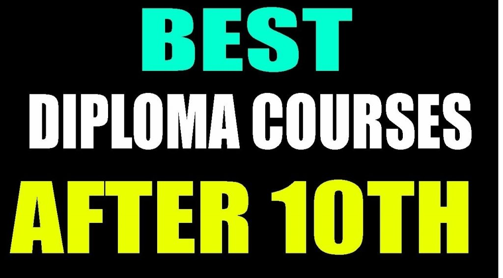 Diploma Courses after 10th After the class of 10th