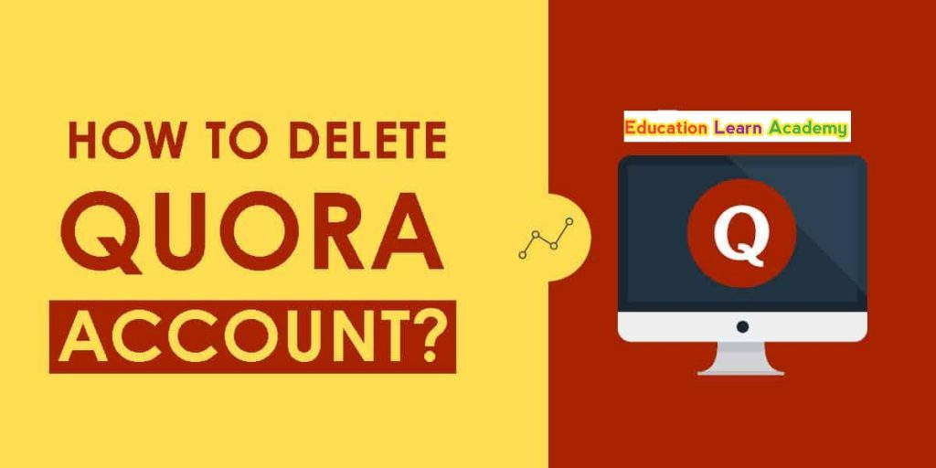How To Delete Quora Account from Android and PC?