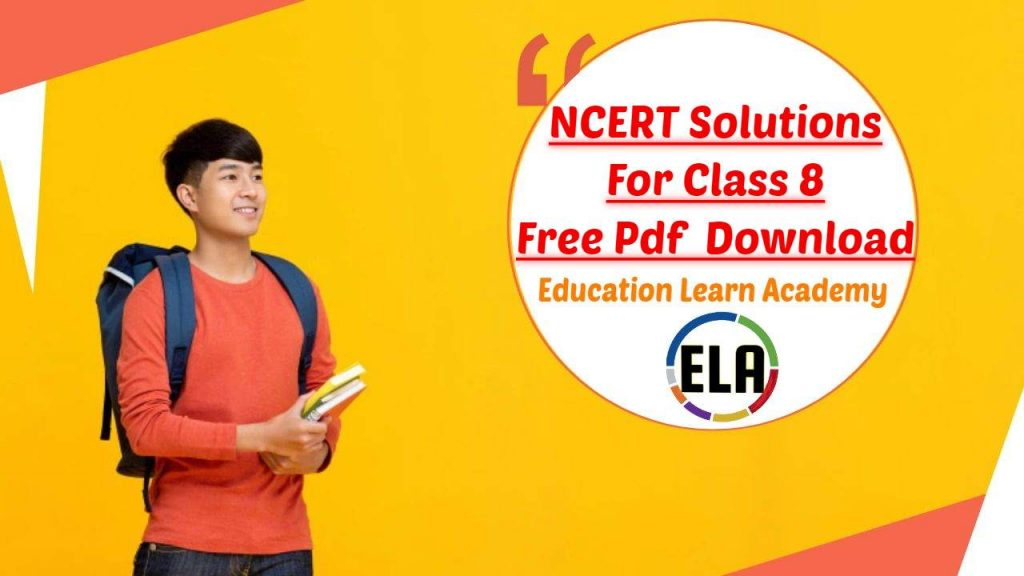 NCERT Solutions For Class 8 Free Pdf Download
