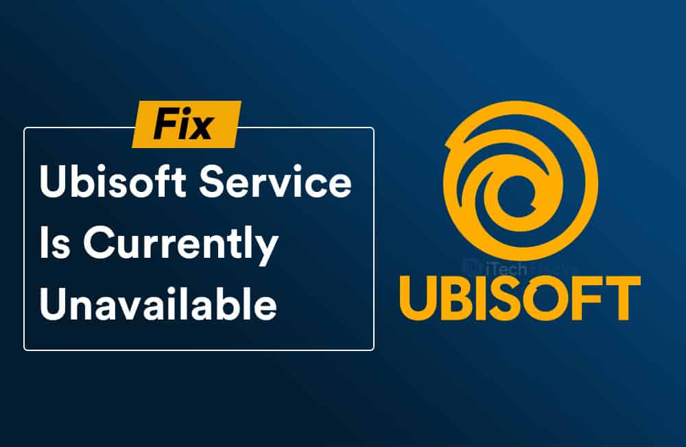 fix Ubisoft Service Is Currently Unavailable