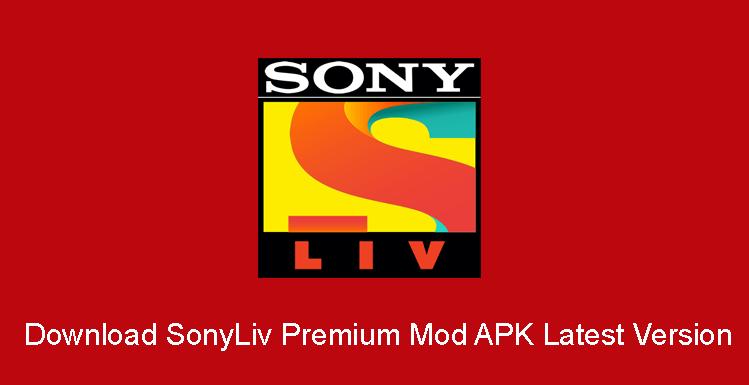 Download SonyLiv Premium Mod Apk Download V6.9.6 (Premium Unlocked) 2021 Android