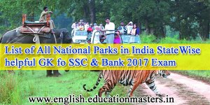 List of All National Parks in India State Wise